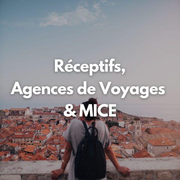 Réceptifs, Agences de voyages & MICE