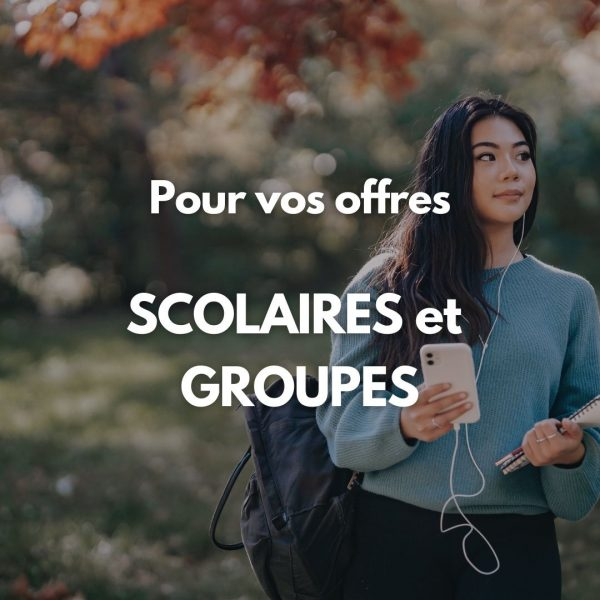 Offre Groupes & Scolaires