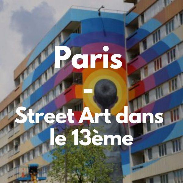 Paris – Street Art dans le 13ème