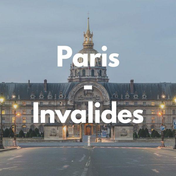 Paris et le patrimoine des Invalides