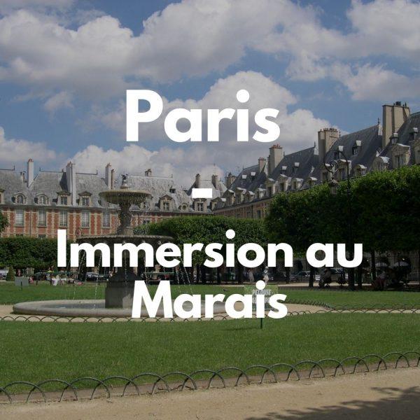 Paris – Immersion dans le quartier du Marais
