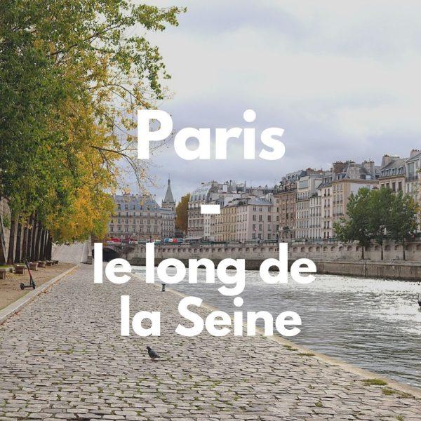 Paris sur les bords de la Seine