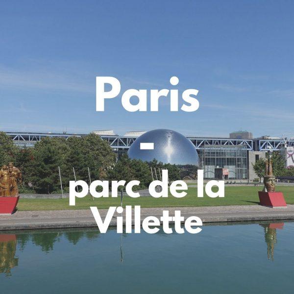 Paris – Chasse aux trésors à la Villette