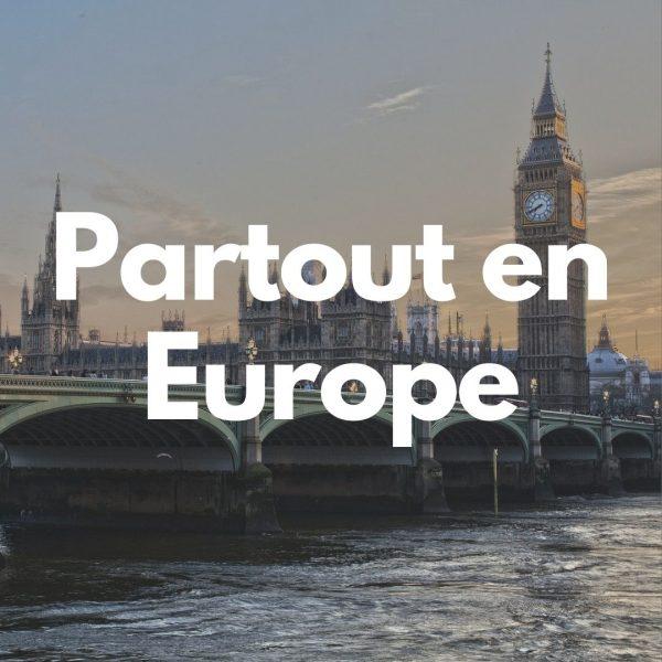 Partout en Europe