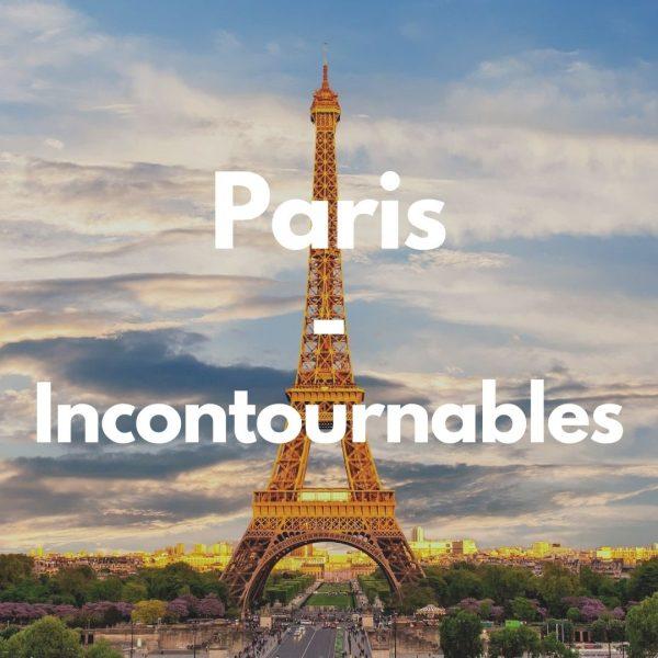 Paris – Incontournables